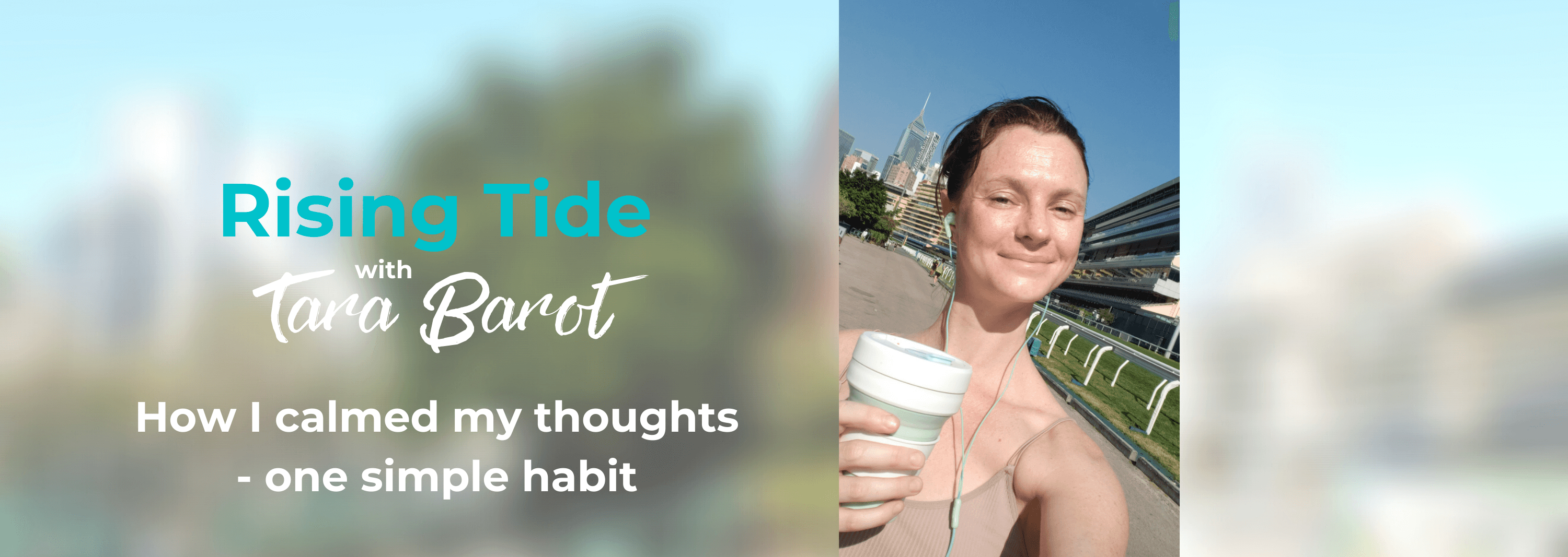 How I calmed my thoughts – one simple habit #9